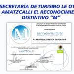 """La Secretaría de Turismo nos otorgo el reconocimiento Distintivo """"M"""""""