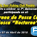 Torneo Nocturno 7º Aniversario Fly Tyer Club Puebla
